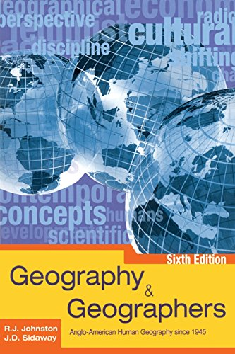 Geography and Geographers 6th Edition: Anglo-American...