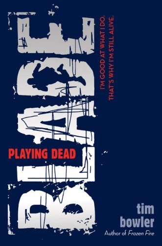Blade: Playing Dead by Tim Bowler