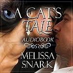 A Cat's Tale | Melissa Snark