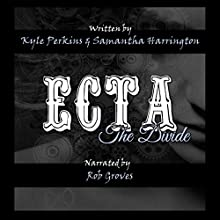 Ecta: The Divide | Livre audio Auteur(s) : Kyle Perkins, Samantha Harrington Narrateur(s) : Rob Groves