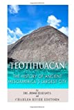 img - for Teotihuacan: The History of Ancient Mesoamerica's Largest City book / textbook / text book