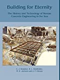 img - for Building for Eternity: The History and Technology of Roman Concrete Engineering in the Sea book / textbook / text book