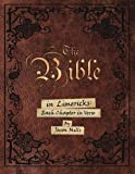 img - for The Bible in Limericks: Each Chapter in Verse by Jason Mills (2016-03-12) book / textbook / text book
