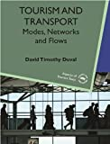 img - for Tourism and Transport: Modes, Networks and Flows (Aspects of Tourism Texts) book / textbook / text book