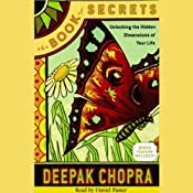 The Book of Secrets: Unlocking the Hidden Dimensions of Your Life | [Deepak Chopra]