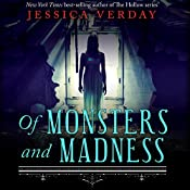 Of Monsters and Madness   Jessica Verday