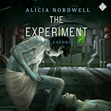 The Experiment (       UNABRIDGED) by Alicia Nordwell Narrated by Shaun Leonhardt