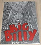 Big Billy (187319501X) by Peter Dixon