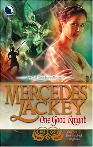 Cover of One Good Knight (Tales of the Five Hundred Kingdoms, Book 2)
