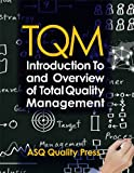 img - for TQM: Introduction to and Overview of Total Quality Management book / textbook / text book