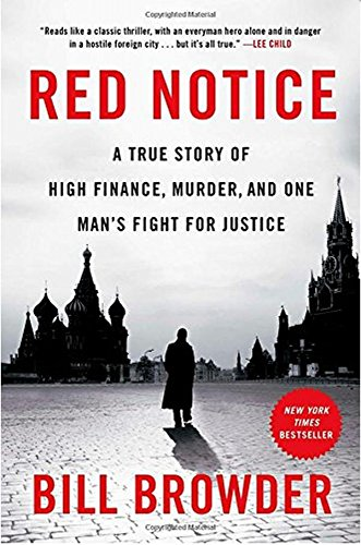 Download Red Notice: A True Story of High Finance, Murder, and One Man's Fight for Justice