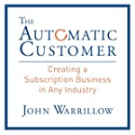 The Automatic Customer: Creating a Su...