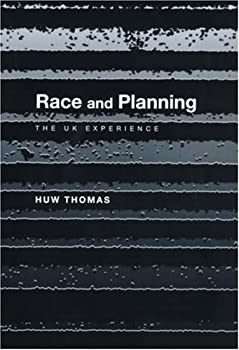 race and planning - huw thomas