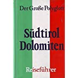 """(Polyglott) Der Gro�e Polyglott : S�dtirol, Dolomiten (Nr.104)von """"Eugen Eduard H�sler"""""""