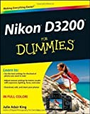 Julie Adair King Nikon D3200 For Dummies by King, Julie Adair (2012)