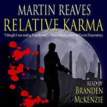 Relative Karma (       UNABRIDGED) by Martin Reaves Narrated by Branden Mckenzie