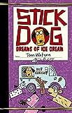 Tom Watson Stick Dog Dreams of Ice Cream