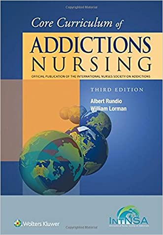 Core Curriculum of Addictions Nursing: An Official Publication of the IntNSA