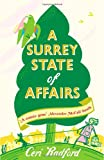 Ceri Radford A Surrey State of Affairs