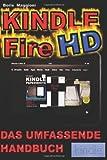 Kindle Fire HD - Das umfassende Handbuch