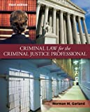 img - for Criminal Law for the Criminal Justice Professional book / textbook / text book