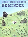 Gordimer Byrd's Reminder