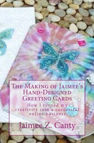 The Making of Jaimee's Hand-Designed Greeting Cards: How I turned my creativity into a successful online business