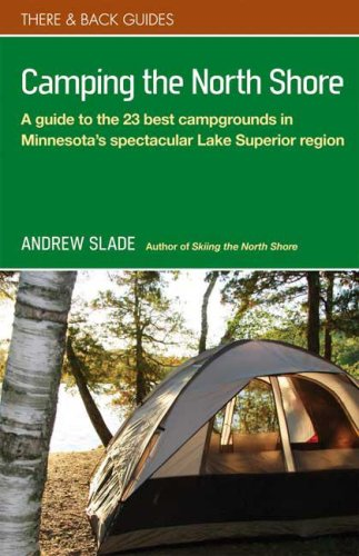 Camping the North Shore (There & Back Guides)