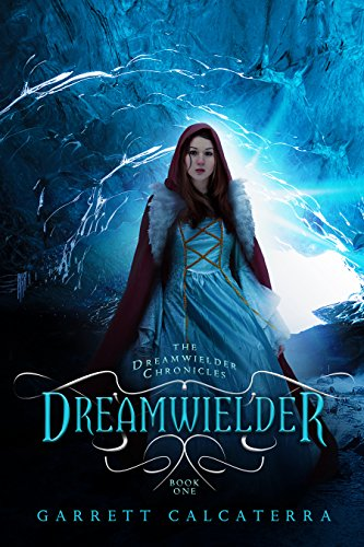 Dreamwielder by Garrett Calcaterra ebook deal