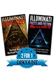 Illuminati Box Set: Illuminati Facts And Fiction Revealed And Illuminati Exposed (Illuminati Books, Conspiracy, Free Masons)