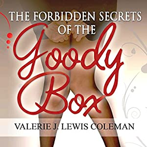 The Forbidden Secrets of the Goody Box Audiobook