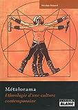 echange, troc Nicolas Benard - METALORAMA Ethnologie d'une culture contemporaine 1983-2010
