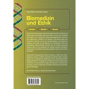 Biomedizin und Ethik: Praxis - Recht - Moral (German Edition)