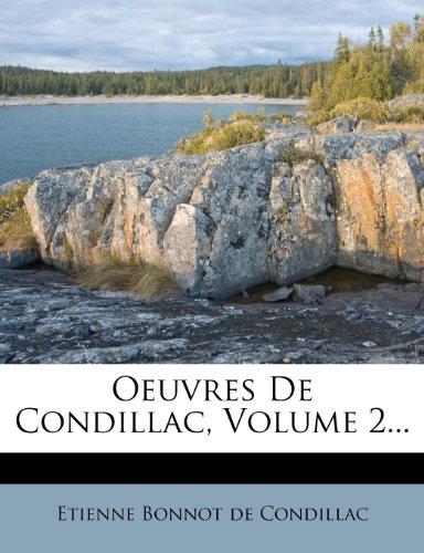 Oeuvres De Condillac, Volume 2...