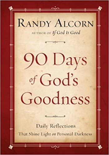 Ninety Days of God's Goodness: Daily Reflections That Shine Light on Personal Darkness