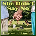 She Didn't Say No | Charmaine Gordon