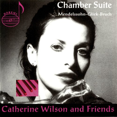 Chamber Suite by Catherine Wilson & Friends