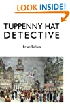 TUPPENNY HAT DETECTIVE