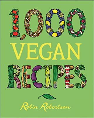 1000 Vegan Recipes 1000 Recipes