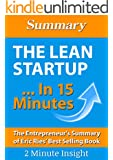 The Lean Startup...In 15 Minutes - The Entrepreneur's Summary of Eric Ries' Best Selling Book