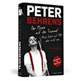 Peter Behrens: Der Clown mit der Trommel - Meine Jahre mit TRIO - aber nicht nur. Limitierte, nummerierte und...