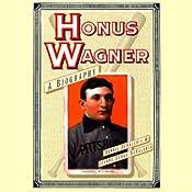 Honus Wagner | [Dennis DeValeria, Jeanne DeValeria]