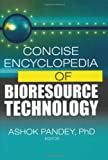 img - for Concise Encyclopedia of Bioresource Technology book / textbook / text book