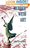Murder with Art (Ruby Neptune Mysteries Book 2)