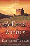 A Fire Within (These Highland Hills, Book 3)