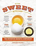 img - for In the Sweet Kitchen: The Definitive Baker's Companion   [IN THE SWEET KITCHEN] [Paperback] book / textbook / text book