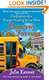 Demons Are Forever: Confessions of a Demon-Hunting Soccer Mom (Kate Connor, Demon Hunter)