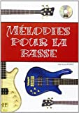 Foiret Jean-Louis Melodies Pour La Basse Bass Guitar Book/Cd French...