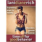 Time Off For Good Behavior ~ Lani Diane Rich