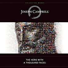 The Hero with a Thousand Faces Audiobook by Joseph Campbell Narrated by Arthur Morey, John Lee, Susan Denaker